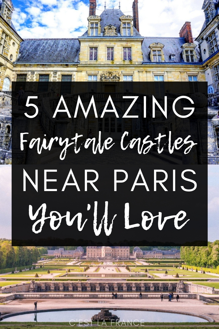 5 Chateaux Day Trips from Paris You'll Absolutely Love. Day trips from Paris, France to the Loire Valley, Chantilly, Vaux-le-Vicomte and more!
