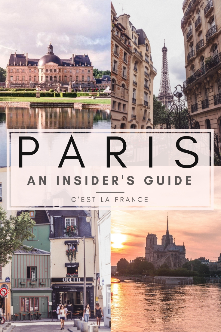 An Insider's Guide to Paris (As Told by a Local). Here's what you must do in the French capital, Paris, France. Where to eat, where to drink and the best things to do!