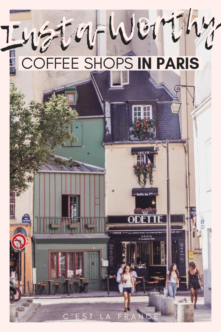 Insta-Worthy coffee shops in Paris. Your complete guide to finding beautiful and instagrammable cafés in the City of Love, France
