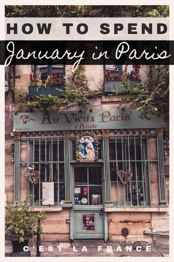 5 Incredible Reasons Why You'll LOVE Paris in January. Activities and things to do in the mid-winter in Paris, France