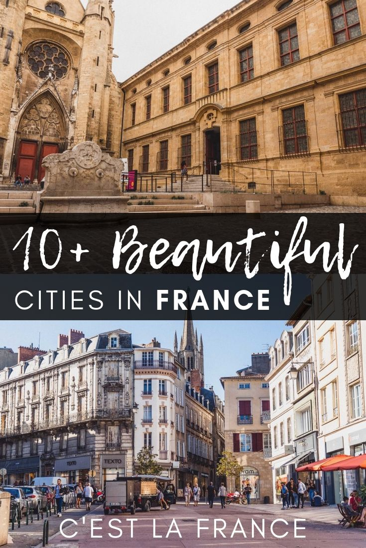 Beautiful France: here's your ultimate guide to top French cities to visit in Europe that aren't Paris!