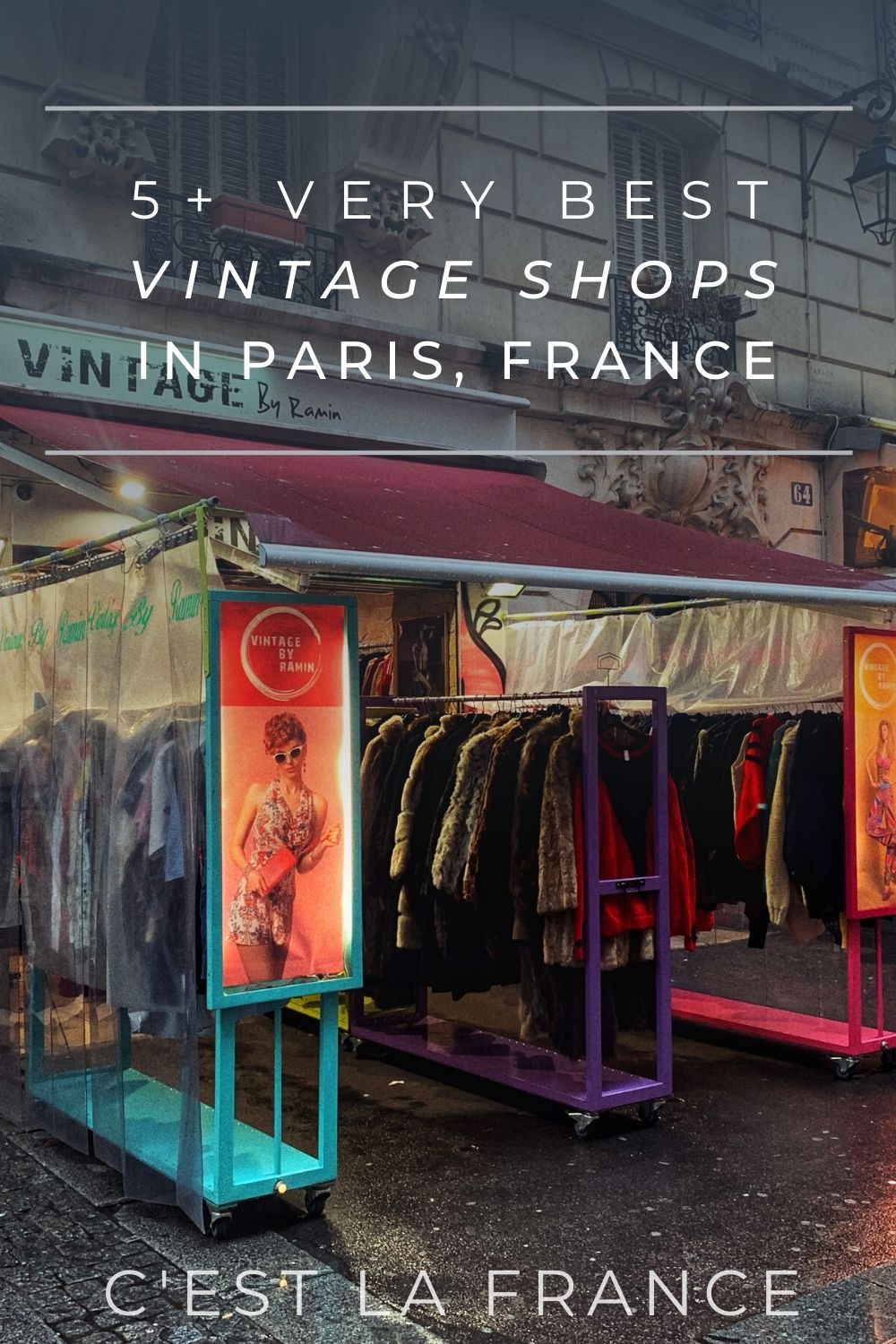 5+ vintage shopping experiences in paris you'll love. Looking for the best thrift stores in paris? here's your complete guide to offbeat France!