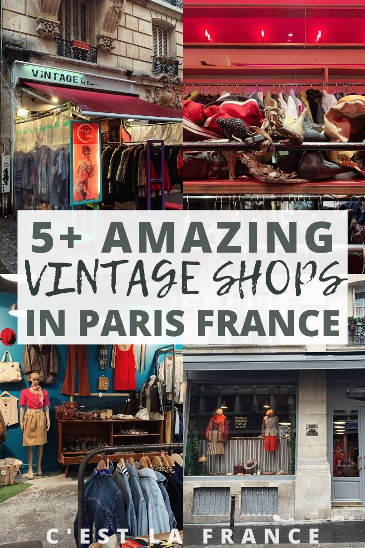 Where to Go Vintage Shopping in Paris for Chic Clothing! Your ultimate guide to thrift shopping in the French capital (including insider tips)